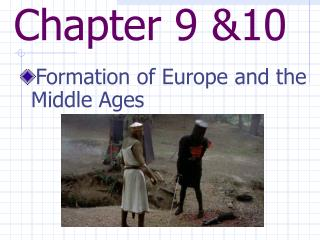 Formation of Europe and the Middle Ages