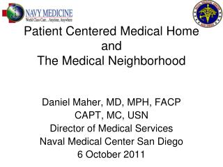 Patient Centered Medical Home and The Medical Neighborhood
