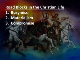 Road Blocks in the Christian Life