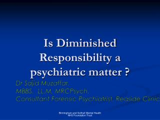 Is Diminished Responsibility a psychiatric matter