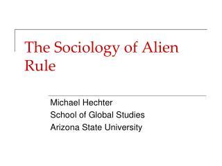 The Sociology of Alien Rule
