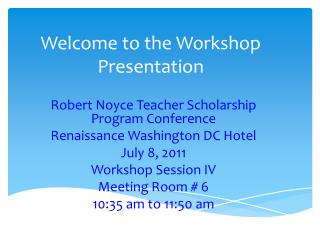 Welcome to the Workshop Presentation