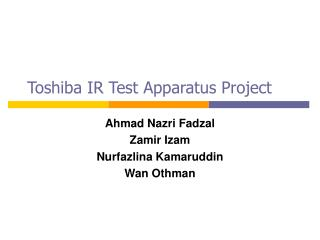 Toshiba IR Test Apparatus Project