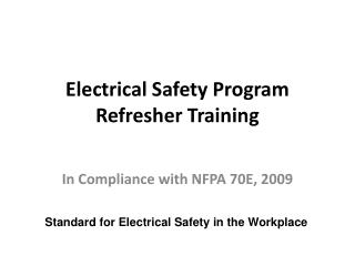 Electrical Safety Program Refresher Training