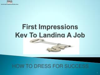 First Impressions  Key To Landing A Job