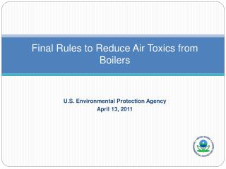 Final Rules to Reduce Air Toxics from  Boilers