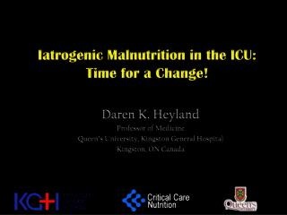 Iatrogenic Malnutrition in the ICU: Time for a Change