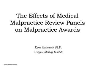 The Effects of Medical Malpractice Review Panels on Malpractice Awards