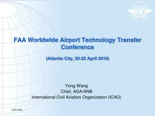 FAA Worldwide Airport Technology Transfer Conference  Atlantic City, 20-22 April 2010