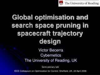 Global optimisation and search space pruning in spacecraft trajectory design