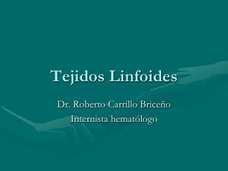 Tejidos Linfoides