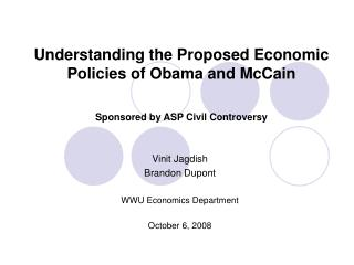 Understanding the Proposed Economic Policies of Obama and McCain