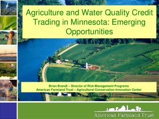 Agriculture and Water Quality Credit Trading in Minnesota: Emerging Opportunities