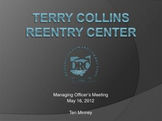 Terry Collins Reentry Center