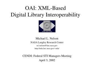 OAI: XML-Based  Digital Library Interoperability
