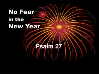 No Fear in the  New Year