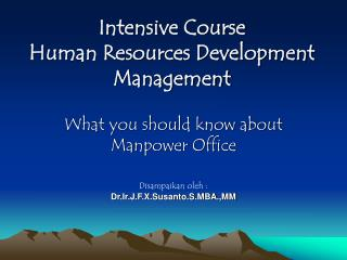 Intensive Course Human Resources Development Management