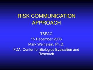 RISK COMMUNICATION APPROACH