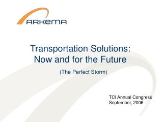 Transportation Solutions:  Now and for the Future