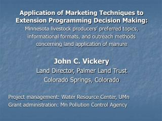 Application of Marketing Techniques to Extension Programming Decision Making: Minnesota livestock producers  preferred t