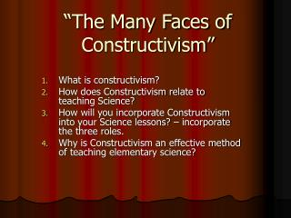 The Many Faces of Constructivism