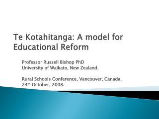 Te Kotahitanga: A model for Educational Reform