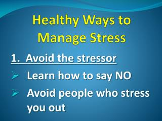 Healthy Ways to Manage Stress