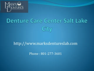 Denture Care Center in Salt Lake City