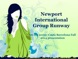 Newport International Group Runway, on the scene: Custo Barc