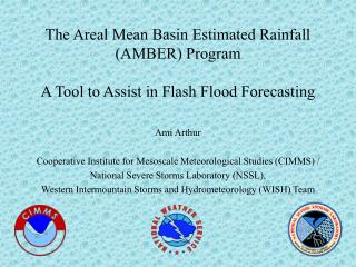 The Areal Mean Basin Estimated Rainfall AMBER Program  A Tool to Assist in Flash Flood Forecasting