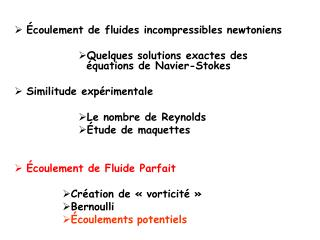 coulement de fluides incompressibles newtoniens  Quelques solutions exactes des  quations de Navier-Stokes  Similitude