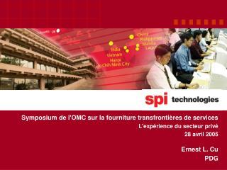 Symposium de lOMC sur la fourniture transfronti res de services  Lexp rience du secteur priv  28 avril 2005  Ernest L. C