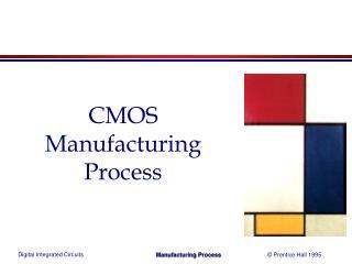 CMOS Manufacturing Process
