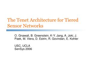 the tenet architecture for tiered sensor networks
