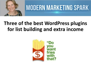 Three of the best WordPress plugins for list building and ex