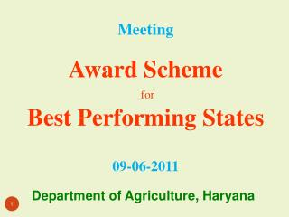 Meeting   Award Scheme  for  Best Performing States   09-06-2011