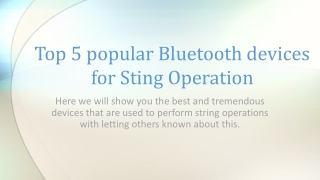 Top Five Sting Operation Bluetooth devices   9650923110