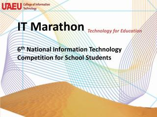 IT Marathon Technology for Education  6th National Information Technology Competition for School Students