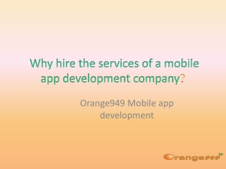 Why hire services from mobile app development company?