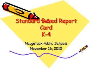 Standard Based Report Card K-4