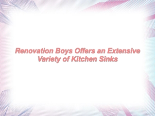 Renovation Boys Offers an Extensive Variety of Kitchen Sinks