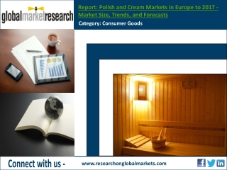 Polish and Cream Markets in Europe to 2017 | Market Research