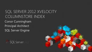 SQL Server 2012 xVelocity COLUMNSTORE Index