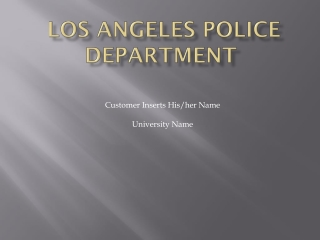 In dept study of Los Angeles Police Department