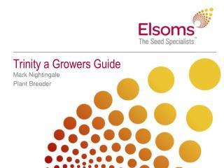 Trinity a Growers Guide
