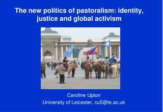 The new politics of pastoralism: identity, justice and global activism