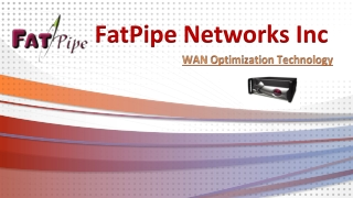FatPipe Networks, WAN Optimization