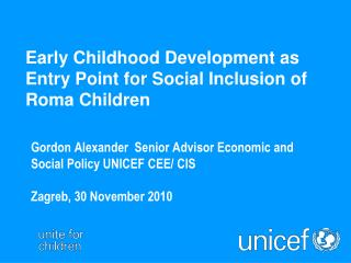 Early Childhood Development as  Entry Point for Social Inclusion of Roma Children