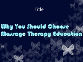 Why You Should Choose Massage Therapy Education