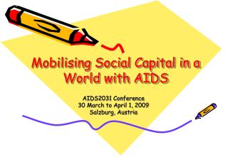 Mobilising Social Capital in a World with AIDS